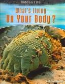 Download What's Living on Your Body? (Hidden Life)