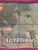 The Ancient Egyptians (History Opens Windows)