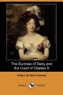 The Duchess of Berry and the Court of Charles X (Dodo Press)