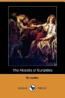 The Alcestis of Euripides (Dodo Press)