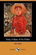 Download Susy, A Story of the Plains (Dodo Press)