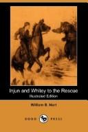 Download Injun and Whitey to the Rescue (Illustrated Edition) (Dodo Press)