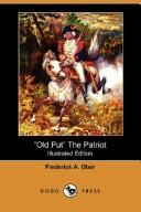 """Download """"Old Put"""" The Patriot (Illustrated Edition) (Dodo Press)"""