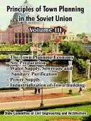 Principles Of Town Planning In The Soviet Union