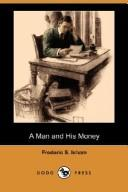 Download A Man and His Money (Dodo Press)