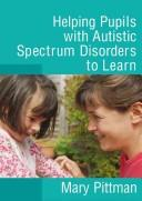 Download Helping Children with Autistic Spectrum Disorders to Learn