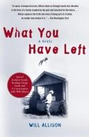Download What You Have Left