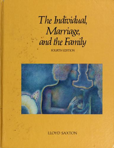 Download The individual, marriage, and the family
