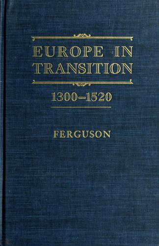 Download Europe in transition, 1300-1520.