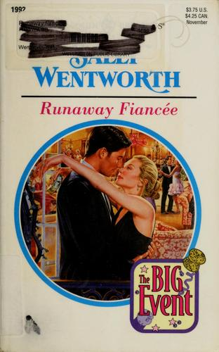 Runaway Fiancee (The Big Event) (Harlequin Presents, 1992)
