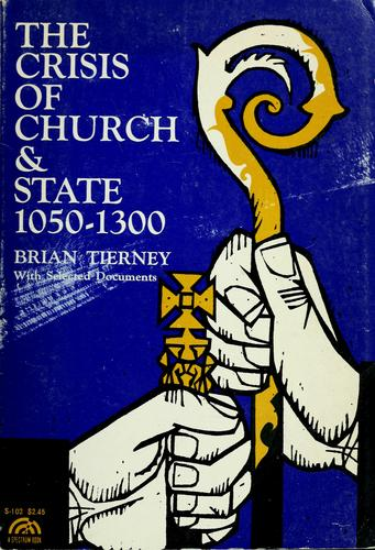Download The crisis of church & state, 1050-1300.