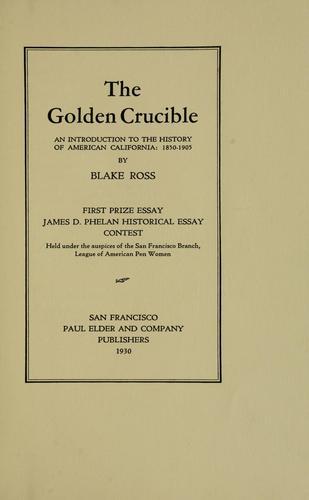 The golden crucible