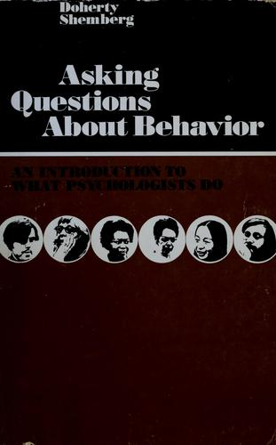 Asking questions about behavior