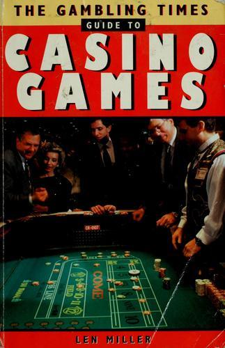 The Gambling Times Guide to Casino Games