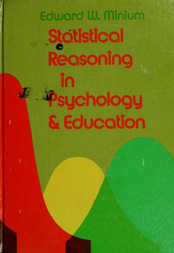 Statistical reasoning in psychology and education by Edward W. Minium