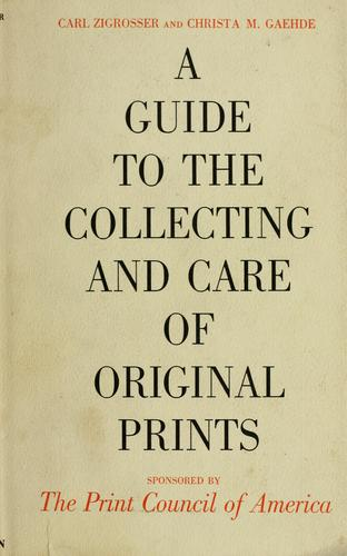 Download A guide to the collecting and care of original prints
