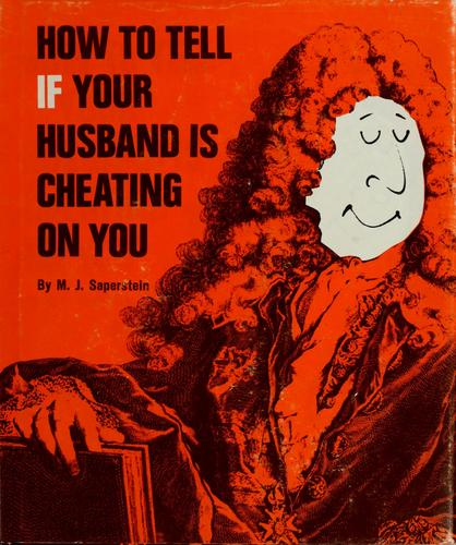 How To Tell If Your Spouse Is Cheating