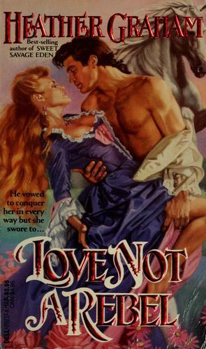Love Not a Rebel