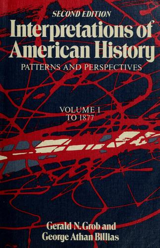 Download Interpretations of American history: patterns and perspectives