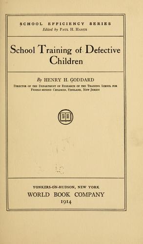 Download School training of defective children.