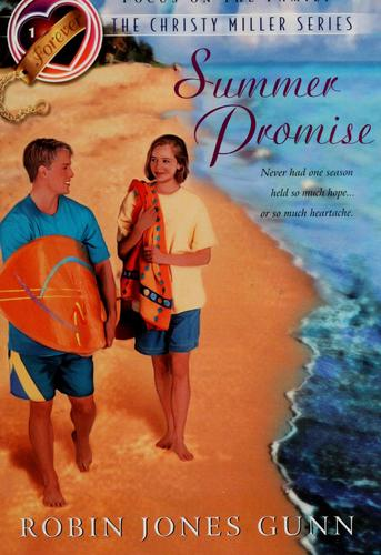 Download Summer Promise (The Christy Miller Series #1)