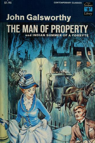 Download The man of property, and Indian summer of a Forsyte.