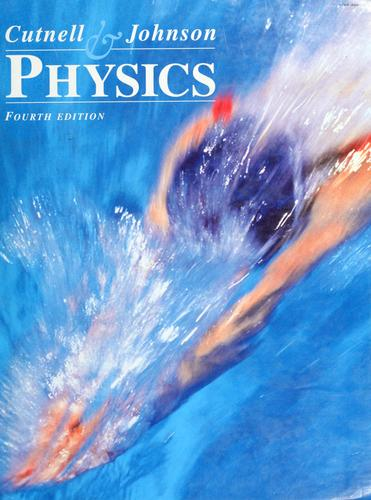 Physics by John D. Cutnell