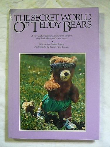 The  secret world of teddy bears by Pamela Prince