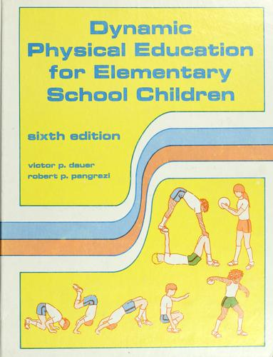 Download Dynamic physical education for elementary school children