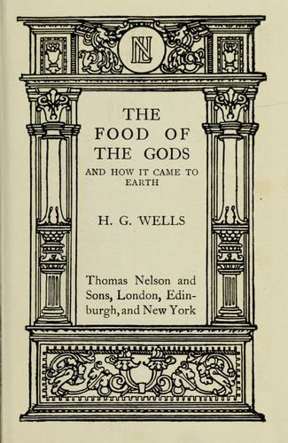 Download The food of the gods and how it came to earth.
