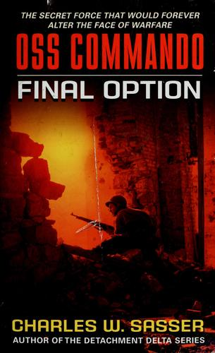 Final option by Charles W. Sasser