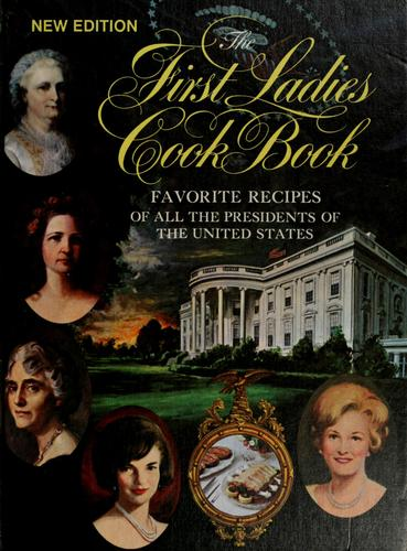 The First Ladies cook book