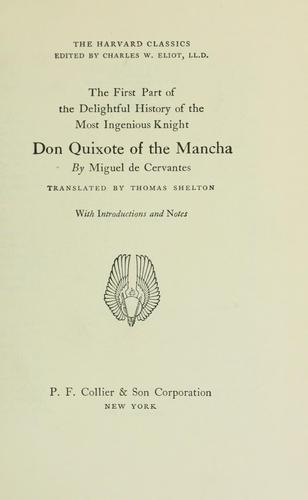 The first part of the delightful history of the most ingenious knight Don Quixote of the Mancha