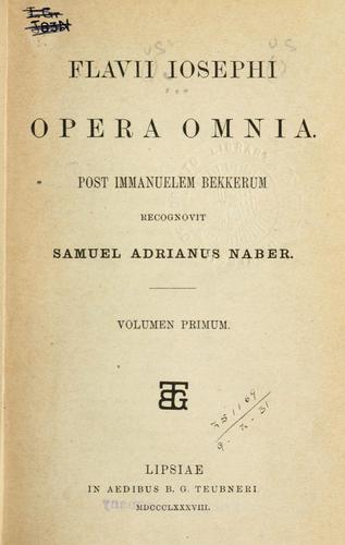 Flavii Iosephi Opera omnia.