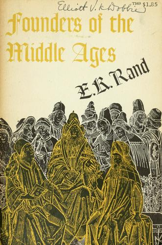Founders of the Middle Ages. —