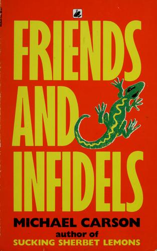 Friends and infidels