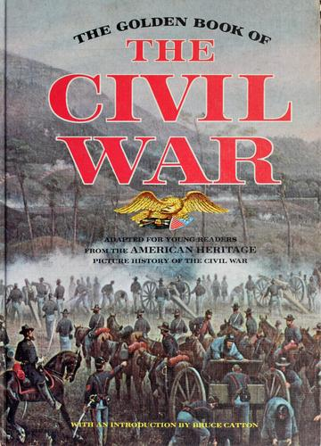 The golden book of the Civil War.