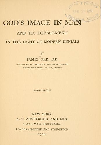 Download God's image in man and its defacement in the light of modern denials