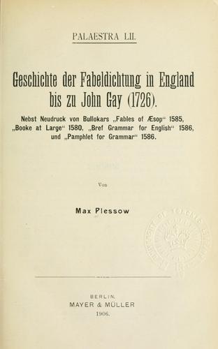 Download Geschichte der Fabeldichtung in England bis zu John Gay (1726).
