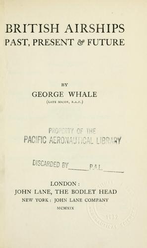 British airships, past, present & future