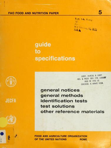 Guide to specifications for general notices, general methods, identification tests, test solutions and other reference materials