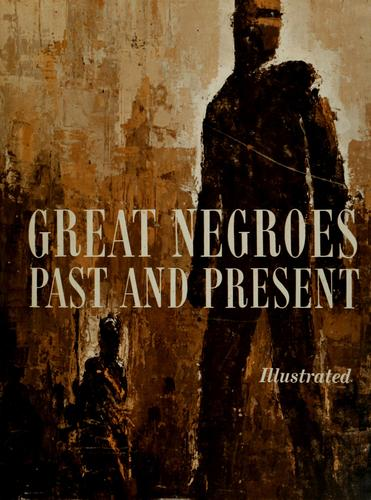 Download Great Negroes, past and present.