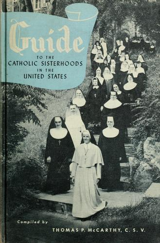 Download Guide to the Catholic sisterhoods in the United States