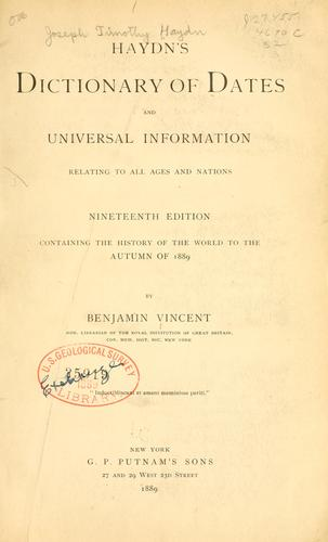 Haydn's dictionary of dates and universal information relating to all ages and nations.