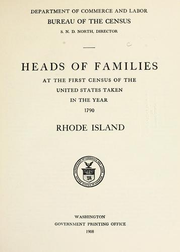 Heads of families at the first census of the United States taken in the year 1790: Rhode Island