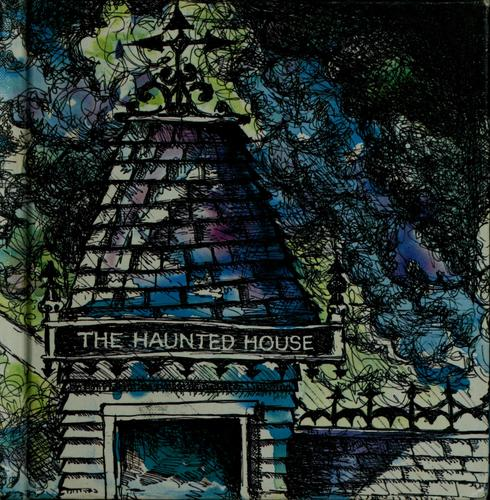 The Haunted House,