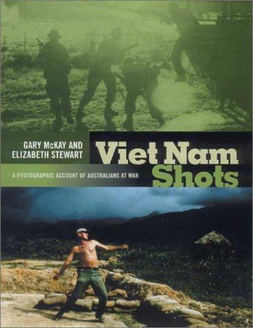 Image for Viet Nam Shots: A Photographic Account of Australians at War