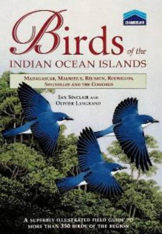 Birds of the Indian Ocean Islands, Sinclair, J. C.; Sinclair, Ian; Langrand, Olivier