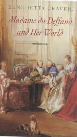 Download Madame Du Deffand and Her World
