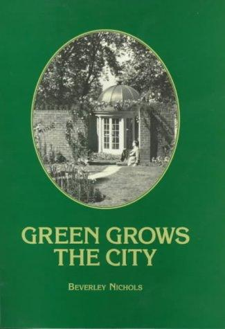 Download Green Grows the City